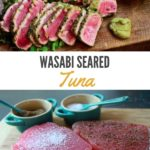 seared tuna slices on a cutting board with a side of dipping sauce and wasabi