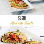 sushi grade salmon and tuna on avocado toast