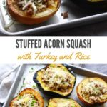 roasted acorn squash stuffed with ground turkey and rice
