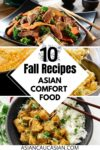 A roundup of Asian-inspired comfort foods for fall.